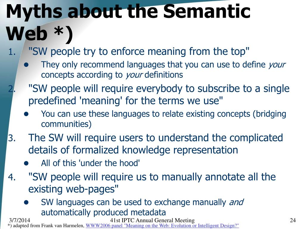 Myths about the Semantic Web *)