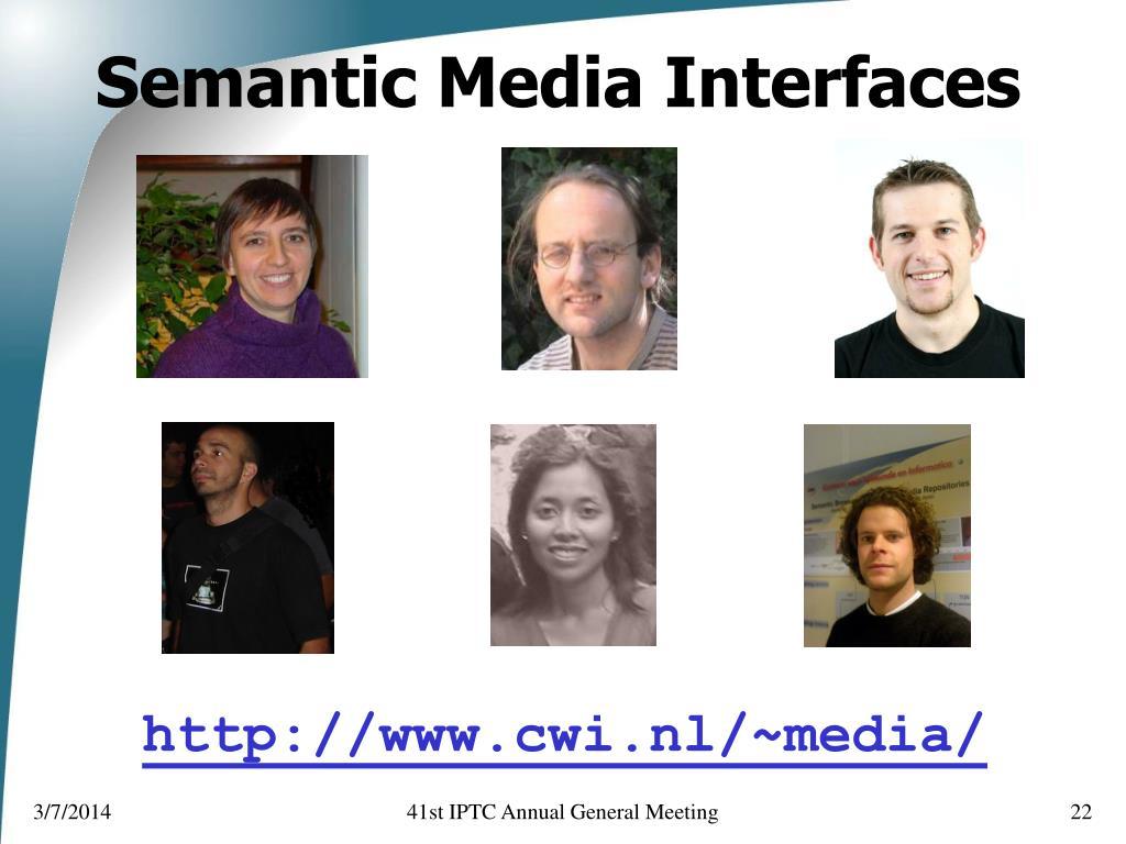 Semantic Media Interfaces