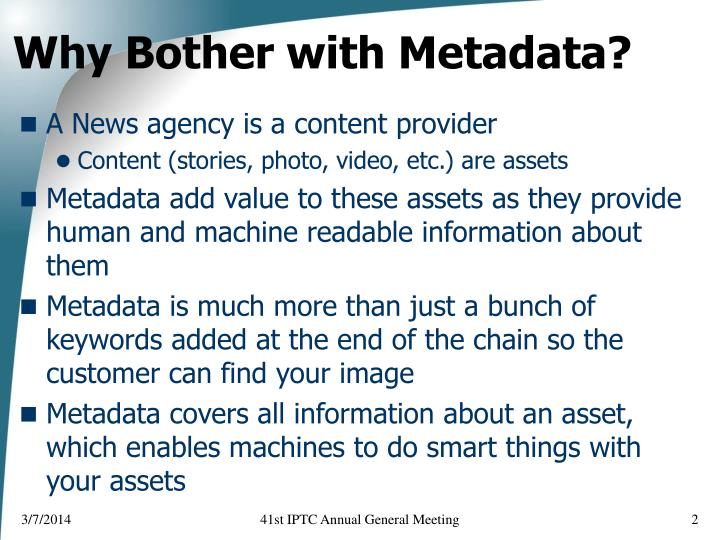 Why bother with metadata