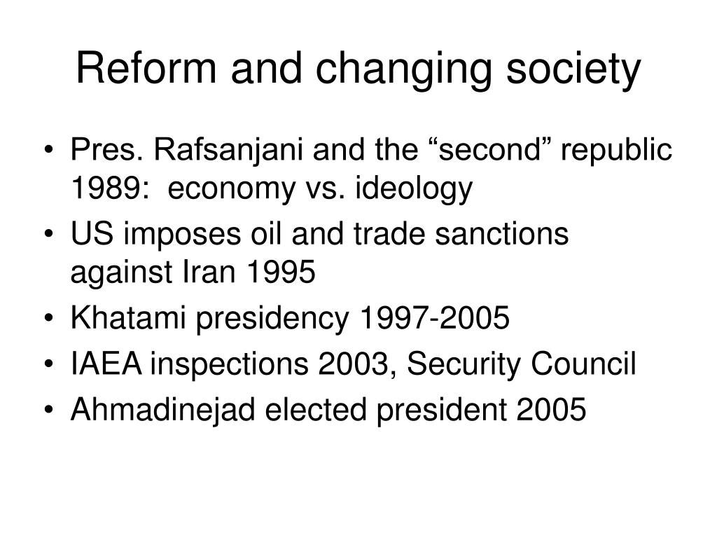 Reform and changing society