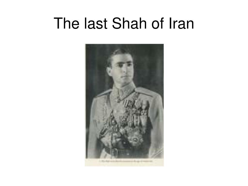The last Shah of Iran