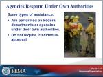 agencies respond under own authorities