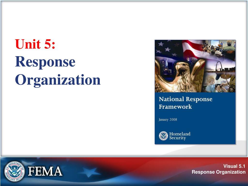 unit 5 response organization l.