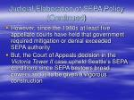 judicial elaboration of sepa policy continued