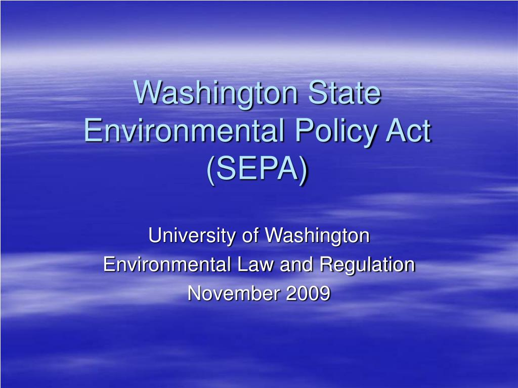 washington state environmental policy act sepa l.