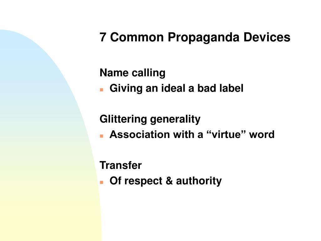 7 Common Propaganda Devices