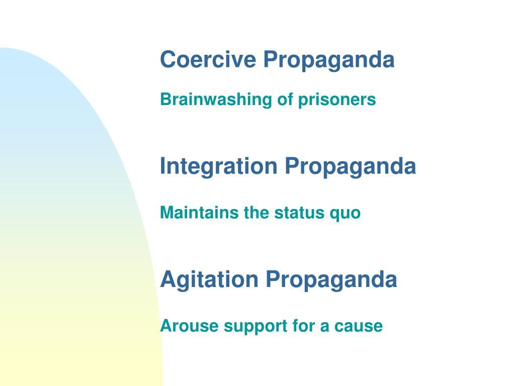 Coercive Propaganda