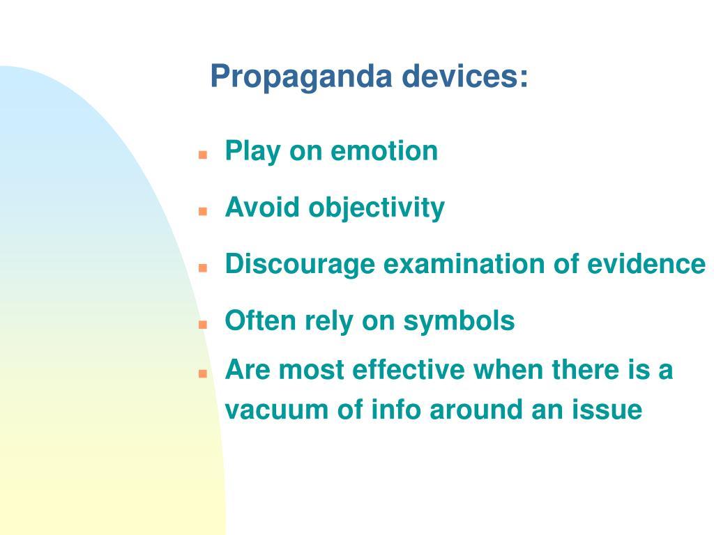 Propaganda devices: