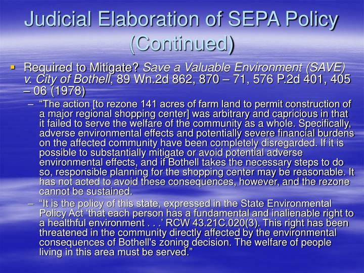 Judicial Elaboration of SEPA Policy (Continued)