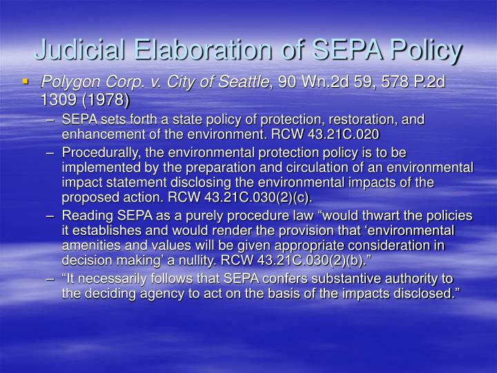 Judicial Elaboration of SEPA Policy