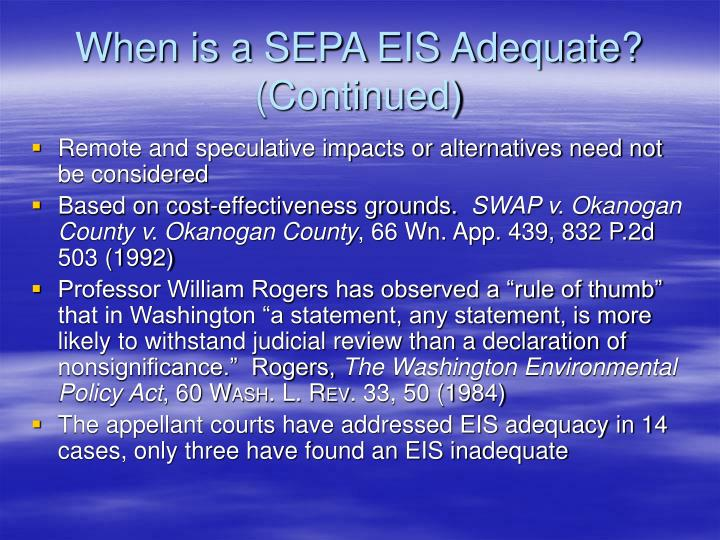 When is a SEPA EIS Adequate?