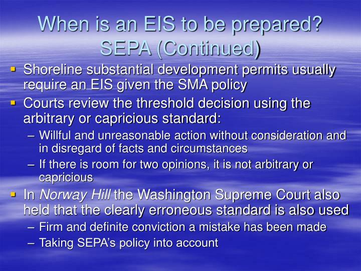 When is an EIS to be prepared?