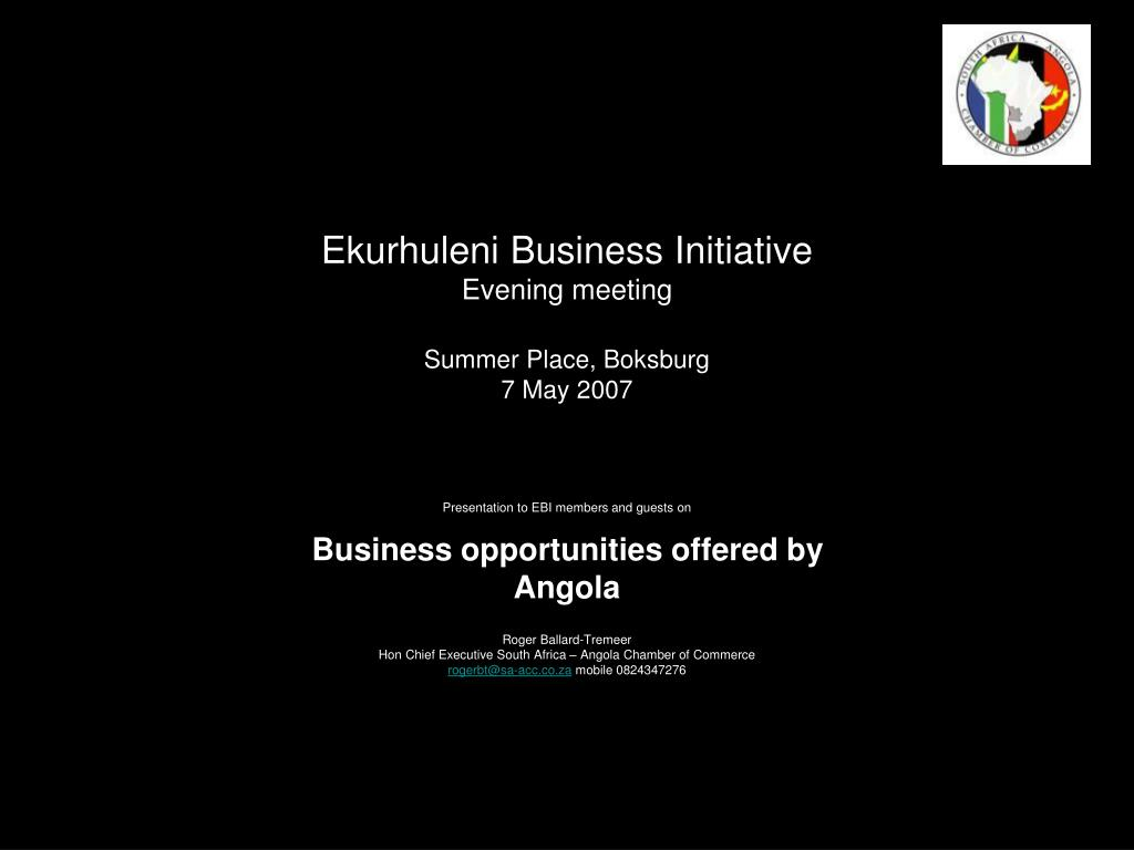 ekurhuleni business initiative evening meeting summer place boksburg 7 may 2007 l.