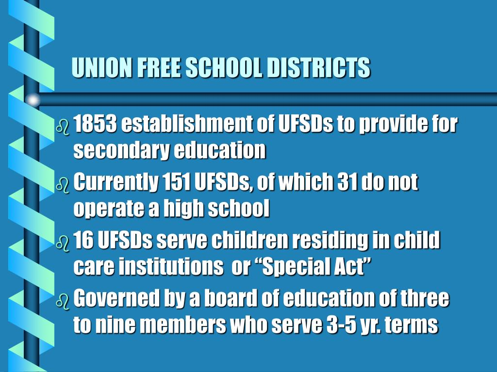 UNION FREE SCHOOL DISTRICTS