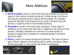 more additives