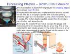 processing plastics blown film extrusion