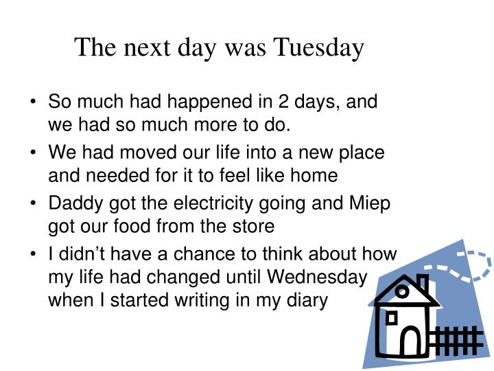 The next day was Tuesday