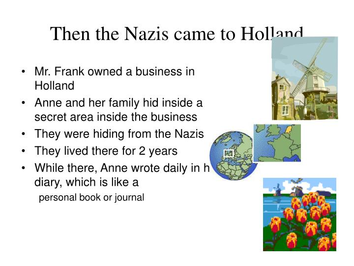 Then the nazis came to holland