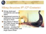 viking invasions 8 th 12 th centuries10