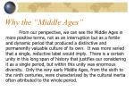 why the middle ages21