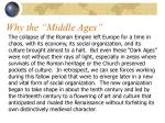 why the middle ages22