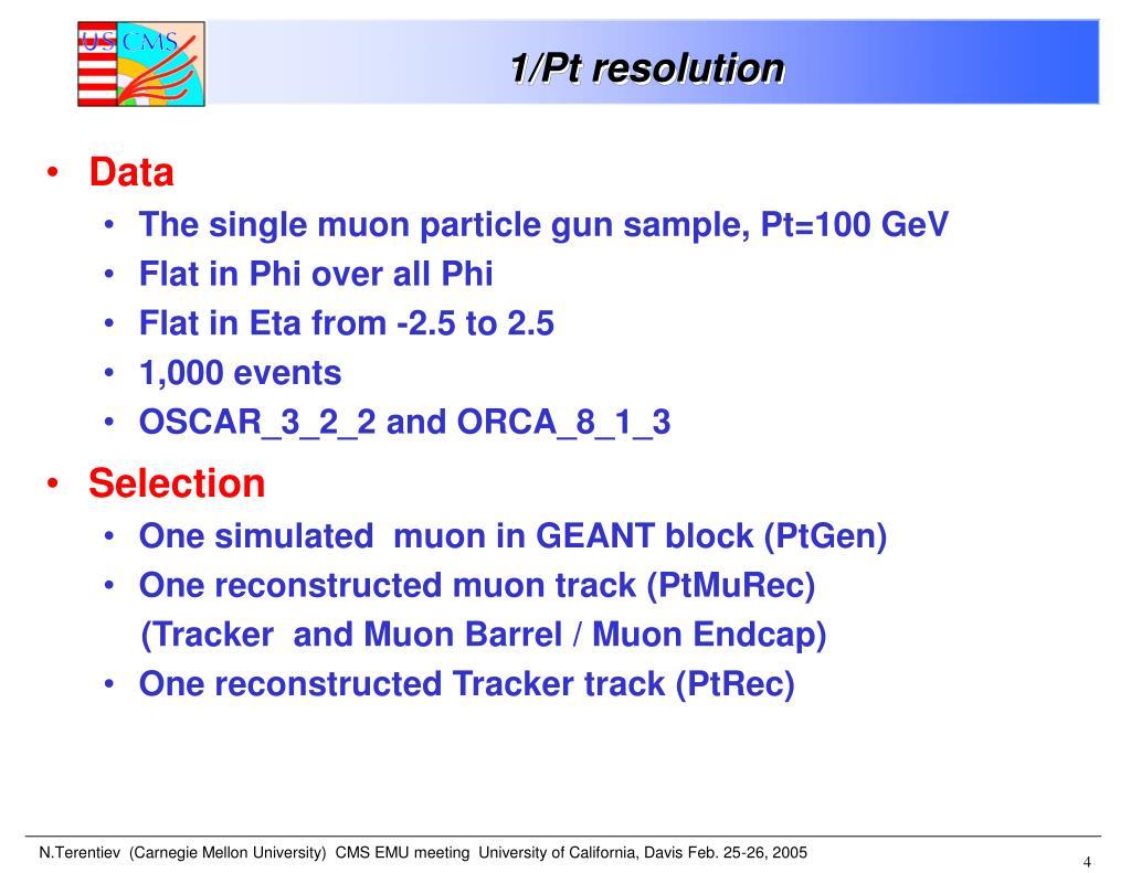 1/Pt resolution