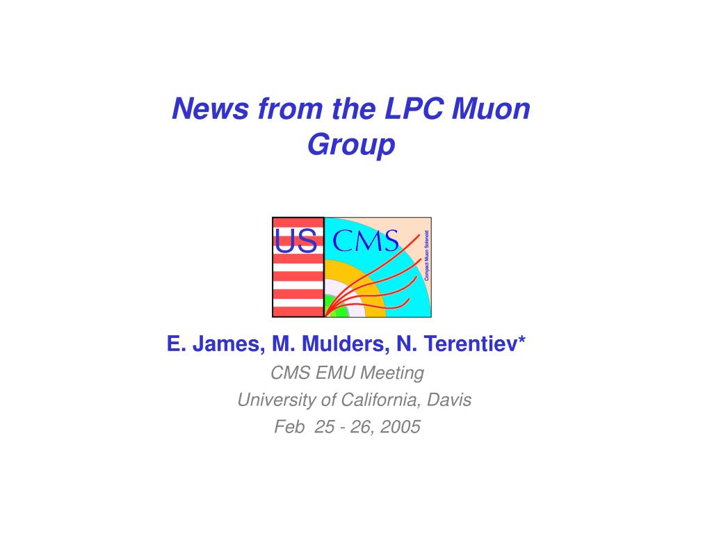 news from the lpc muon group l.