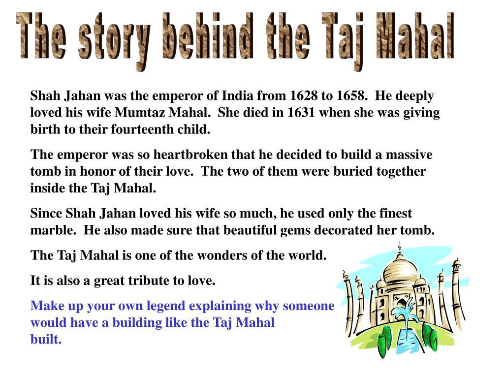 The story behind the Taj Mahal