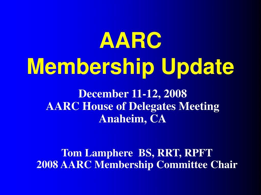 aarc membership update l.