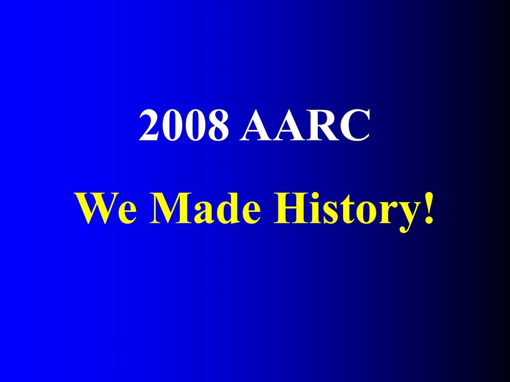 2008 AARC