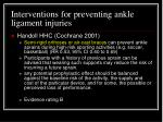 interventions for preventing ankle ligament injuries