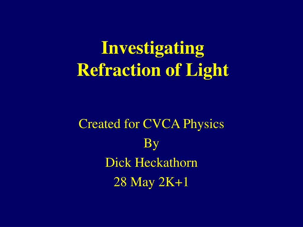 investigating refraction of light l.