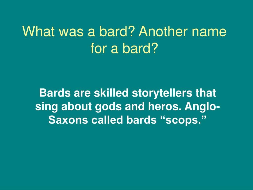 What was a bard? Another name for a bard?
