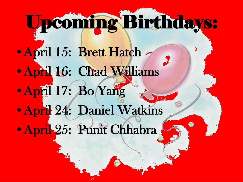 Upcoming Birthdays: