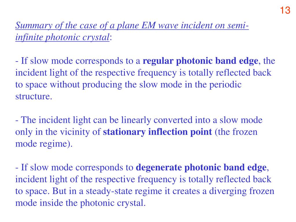 Summary of the case of a plane EM wave incident on semi-infinite photonic crystal
