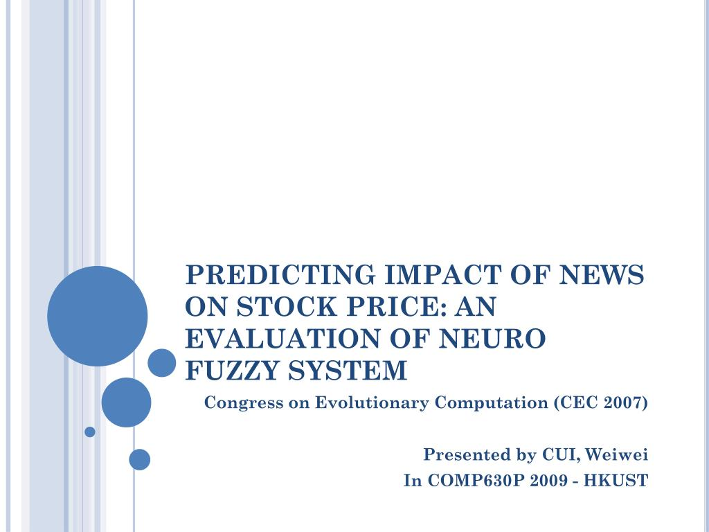 predicting impact of news on stock price an evaluation of neuro fuzzy system l.