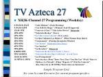 tv azteca 27