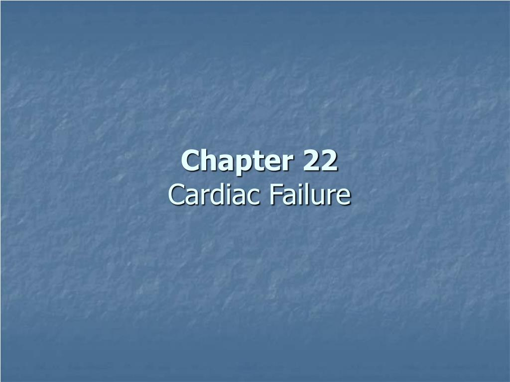 chapter 22 cardiac failure l.
