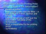 what impact did the printing press have on europe the reformation