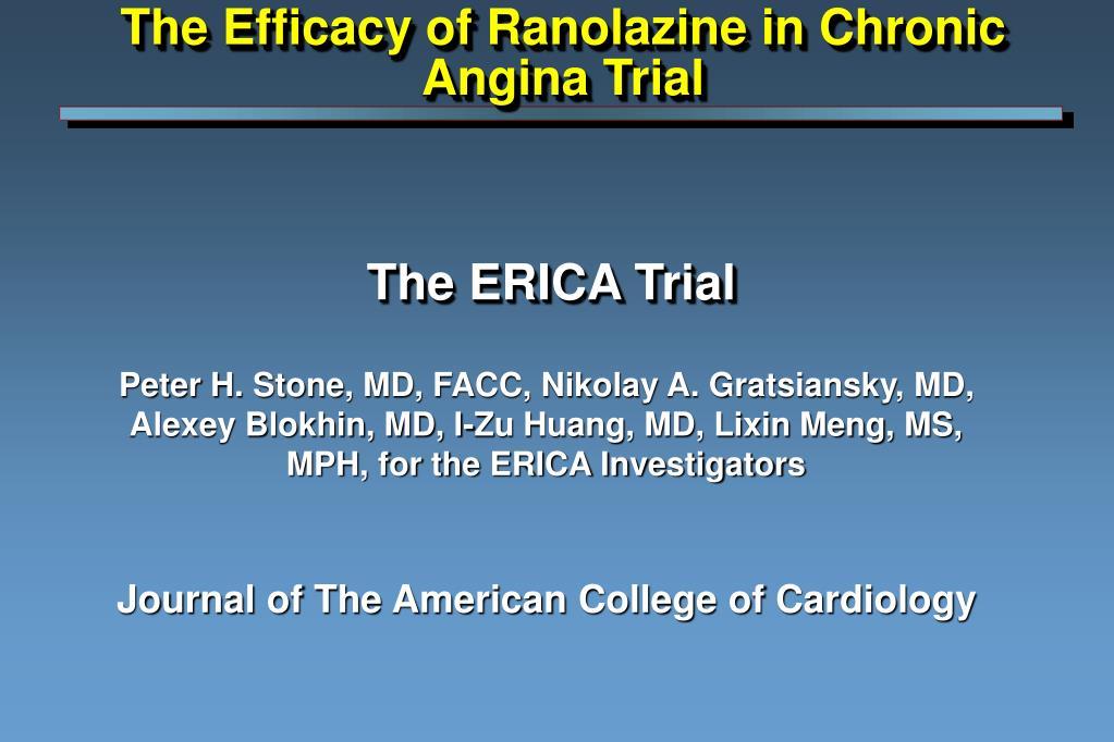 The Efficacy of Ranolazine in Chronic Angina Trial