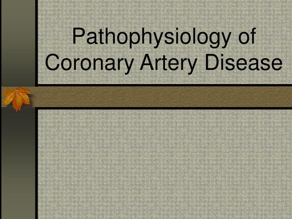 pathophysiology of coronary artery disease l.