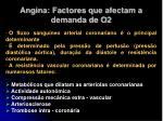 angina factores que afectam a demanda de o215