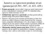 jamstvo za ispravnost prodane stvari garancija l 501 507 l 423 429