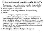 pasivne solidarne obveze l 414 424 l 43 53