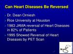 can heart diseases be reversed