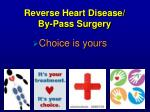 reverse heart disease by pass surgery