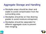 aggregate storage and handling