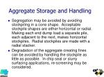 aggregate storage and handling1