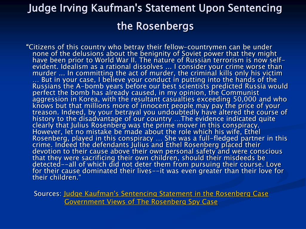 Judge Irving Kaufman's Statement Upon Sentencing the Rosenbergs