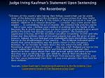 judge irving kaufman s statement upon sentencing the rosenbergs